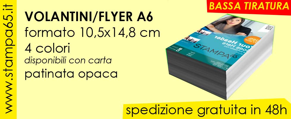 Volantini Flyer A6 10,5x14,8cm bassa tiratura